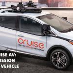 ロイターが米国で実施した調査で「自動運転車」への信頼度は27%止まり。その理由とは? - GM_Cruise_AV